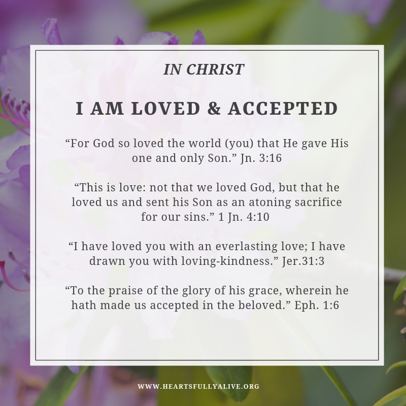 In Christ I am loved and accepted