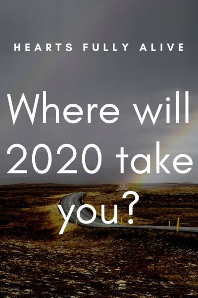 Where will 2020 take you?